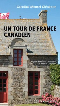 Un tour de France canadien