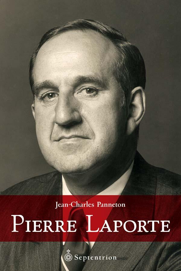 Pierre laporte septentrion la r f rence en histoire for Laporte news
